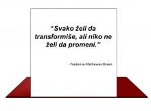 Svako želi da transformiše
